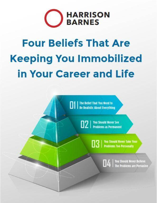 Four Beliefs That Are Keeping You Immobilized in Your Career and Life Infographic