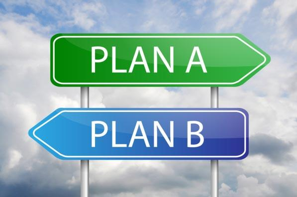 you-always-need-a-back-up-plan-1